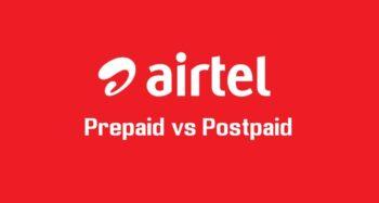 Airtel Prepaid vs Postpaid! Which is better?