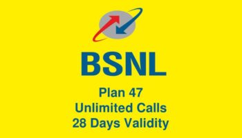 BSNL Plan 47 With Unlimited Calls and 28 Days Validity