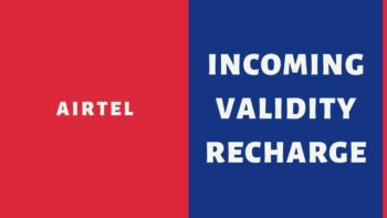 Airtel Incoming Validity Extension Recharge Packs