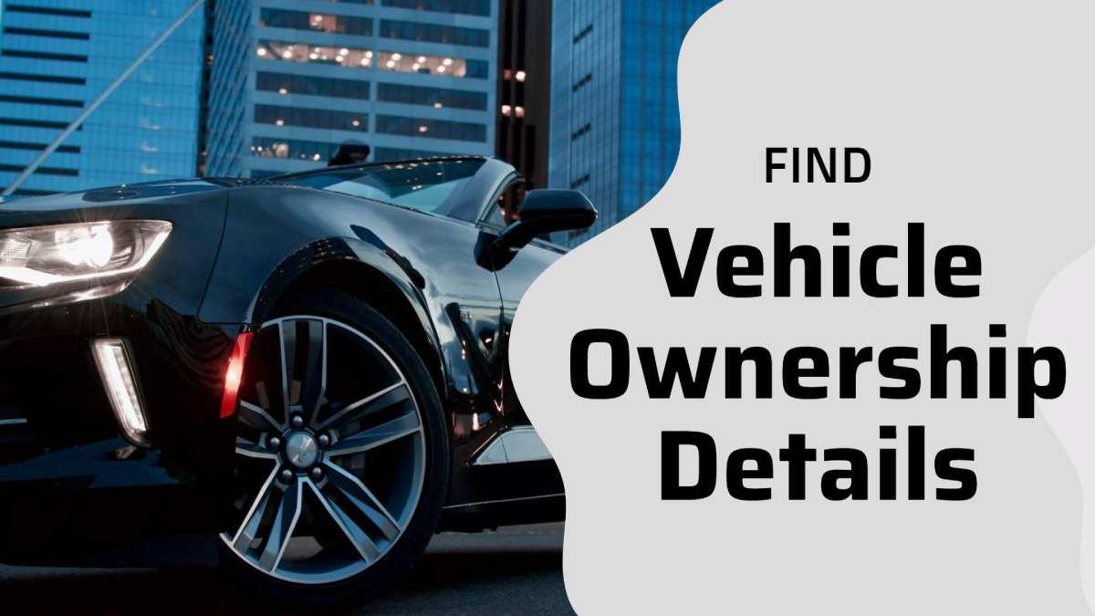 Find-Vehicle-Ownership-Details